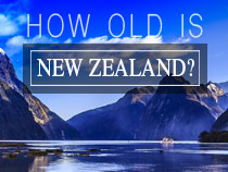 How Old is New Zealand?
