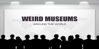 Infographic on Weird museums around the world